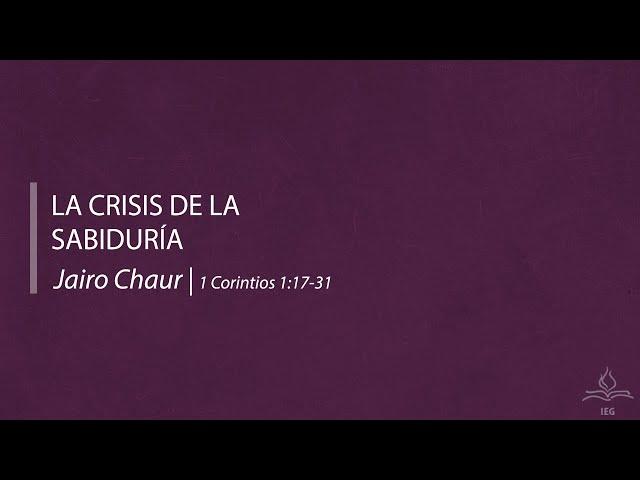 La crisis de la sabiduría - Jairo Chaur