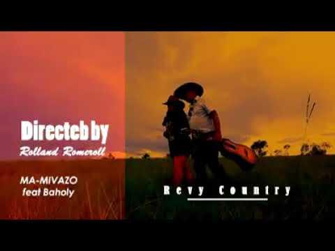 Revy COUNTRY ( Mah Mivazo & BAHOLY )