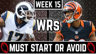 Must Start and Avoid - Wide Receiver - 2019 Fantasy Football (Week 15)