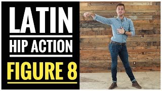How to do Latin Hip Action. Figure 8 exercises.