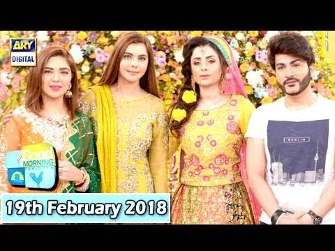 Good Morning Pakistan - 19th February 2018 - ARY Digital Show