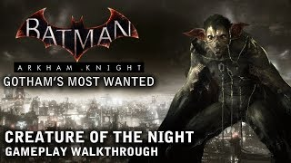 Batman - Arkham Knight - Gotham's Most Wanted: Creature of the Night (PS4)