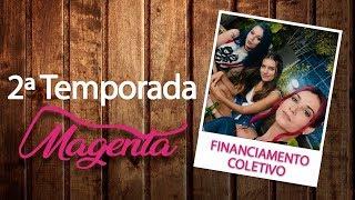 Magenta 2ª Temporada | Financiamento Coletivo | Websérie LGBT [Subtitles]