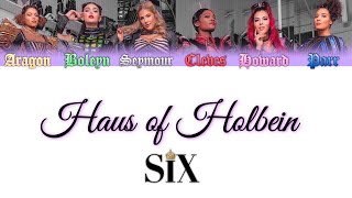 SIX the musical - Haus of Holbein (lyrics color coded)