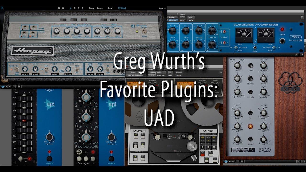 Greg Wurth's Favorite Plugins: UAD