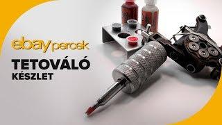 Tetováló készlet   Ebay percek