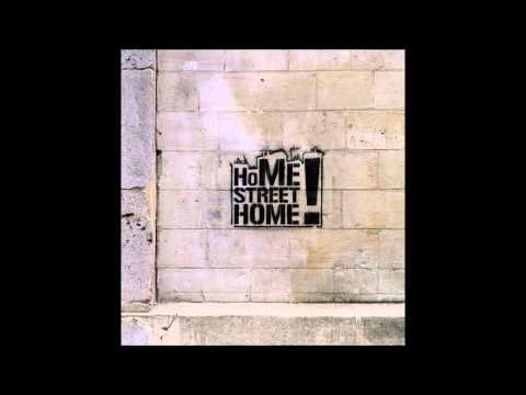 Home Street Home- Bad Decision Lyrics