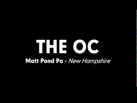 The OC Music - Matt Pond Pa - New Hampshire