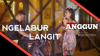 Anggun Pramudita Ngelabur Langit Official Video Cover