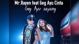 Mr Rayen Feat Geg Ayu Cinta - GEG AYU SAYANG Versi Dangdut (Official Music Video)