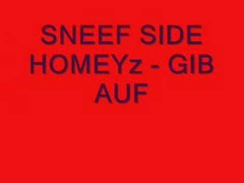 SNEEF SIDE [ SNEEFI G Feat. D RUFF ] - Gib Auf 2007