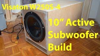 "10"" HiFi Active Subwoofer Build"