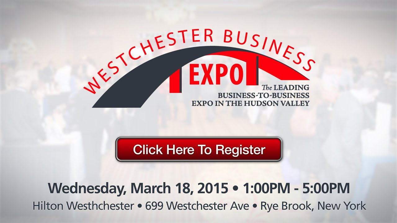 Westchester Business Expo 2015 | Exhibitor Registration | Business
