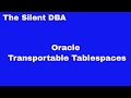 Oracle Transportable Tablespaces