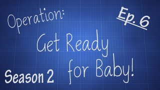 Operation: Get Ready For Baby! Season 2 Ep. 6 [building A Dresser The Hard Way]
