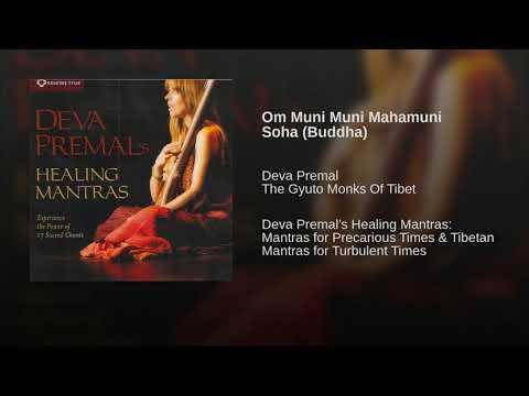 Om Muni Muni Mahamuni Soha (Buddha)