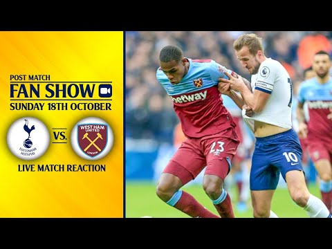 Tottenham 3-3 West Ham [POST MATCH FAN SHOW]