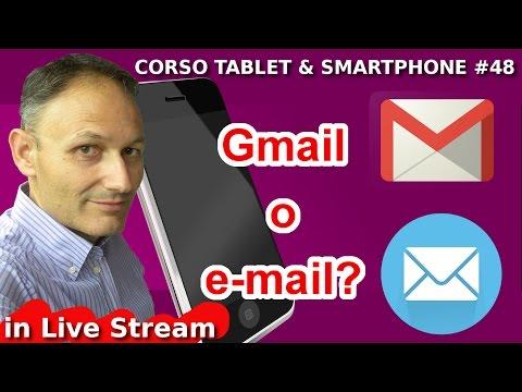 # 48 Gmail come client di posta universale - Maggiolina - Corso Tablet e Smartphone