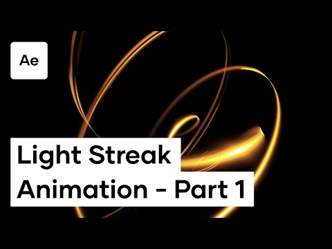 How To Create A Light Streak Animation In After Effects - Part 1