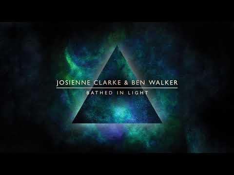 Josienne Clarke & Ben Walker - Bathed In Light (Official Audio)