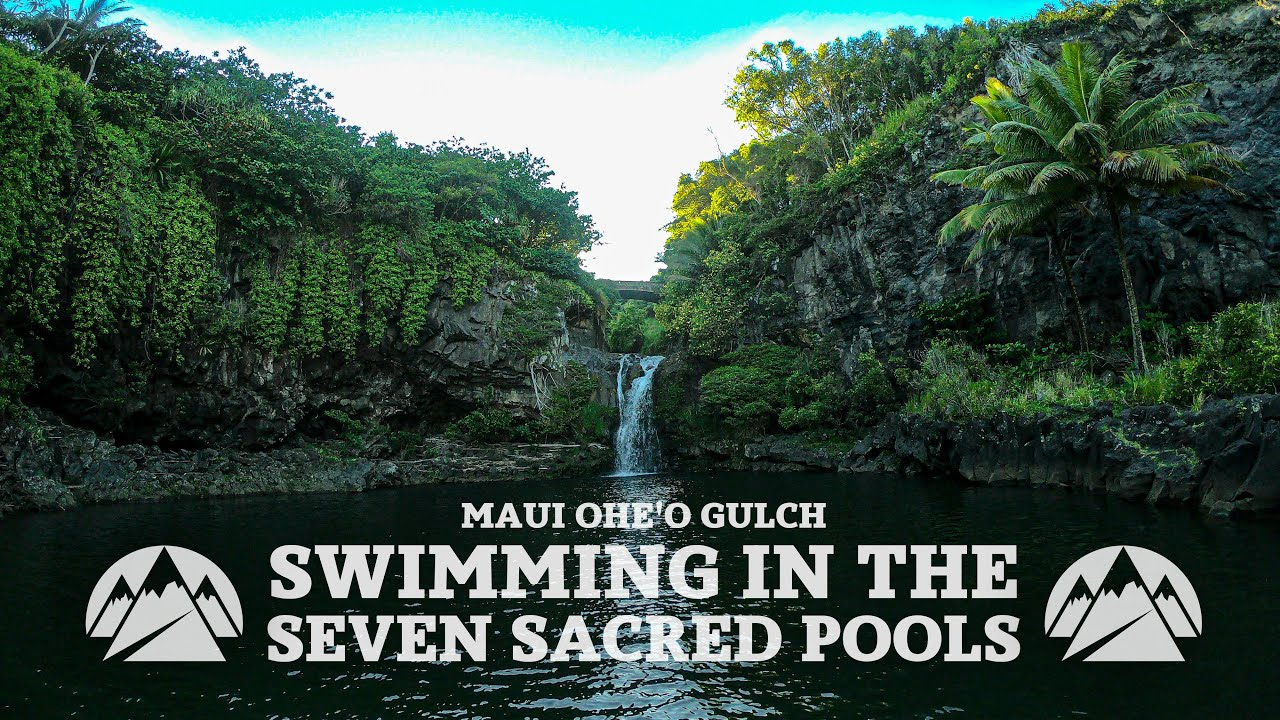 Maui Ohe O Gulch Swimming In The Seven Sacred Pools Youtube