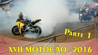 JEF265 | XVII Motocão 2016, Kart, Burnout, Motos, Corte de Giro (PARTE 1)