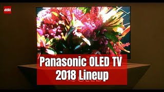 Panasonic OLED TV 2018 Lineup First Look | Digit.in