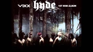 Hyde - VIXX [FREE MP3 DOWNLOAD + AUDIO / READ DESCRIPTION]