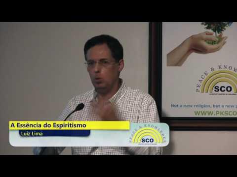Luiz Lima - A Essência do Espiritismo