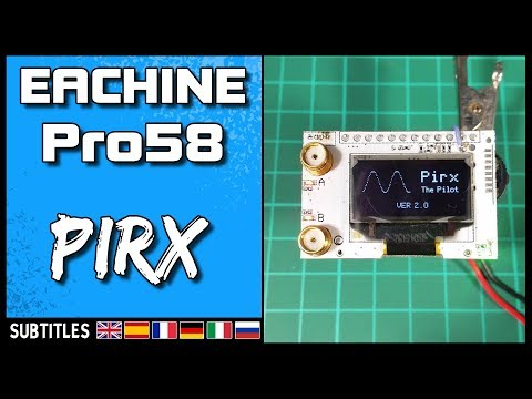 EACHINE PRO58 - PIRX Firmware Upgrade