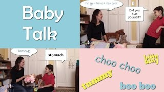 Baby Talk - English Language Notes 18 - Choo choo, kitty, and more!