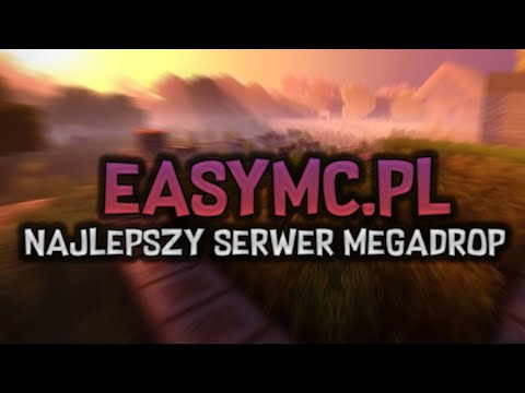 MÓJ SERWER MEGADROP | PIĄTEK 17:00 - EASYMC.PL - YouTube