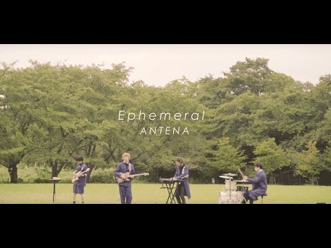 ANTENA「Ephemeral」Music Video