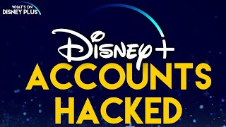 Disney+ Accounts Hacked And Being Sold Online | Disney Plus News