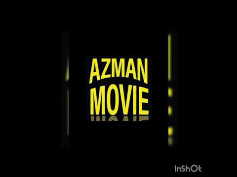 Download #AZMAN MOVIE