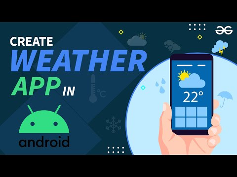 Making Weather App in Android Studio   Android Projects   GeeksforGeeks