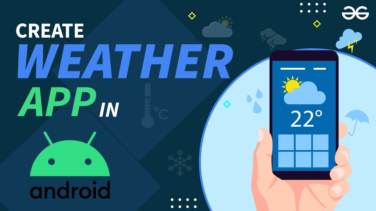 Making Weather App in Android Studio   Android Projects