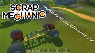 Scrap Mechanic Transmission and Differential test