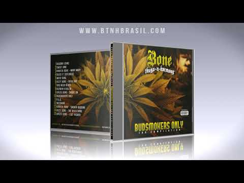 Bone Thugs-n-Harmony - Budsmokers Only - Tha Compilation