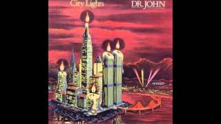 "Dr. John ""Street Side"" City Lights (1978) HQ"