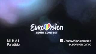 M I H A I - Paradisio   Eurovision România 2016