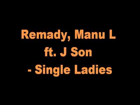 Remady, Manu L ft. J Son - Single Ladies RINGTONE!