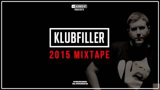 Klubfiller 2015 Mixtape (UK Hardcore / Happy Hardcore)