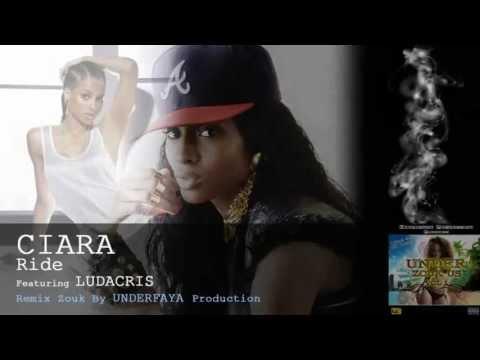 Ciara ft Ludacris  Ride  Remix Zouk  Underfaya Prod UZUSVOL1