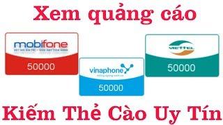 App Kiếm Thẻ Cào 50k Mọi Nhà Mạng Ủy Tín 2019 Nhanh Nhất. Viettel Vinaphone. Không cần vốn