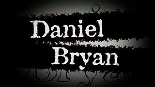 WWE: Daniel Bryan New Entrance Video 2013 ᴴᴰ