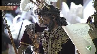 Semana Santa 2019 | Madrugá Sevilla Salida Señor de la Sentencia
