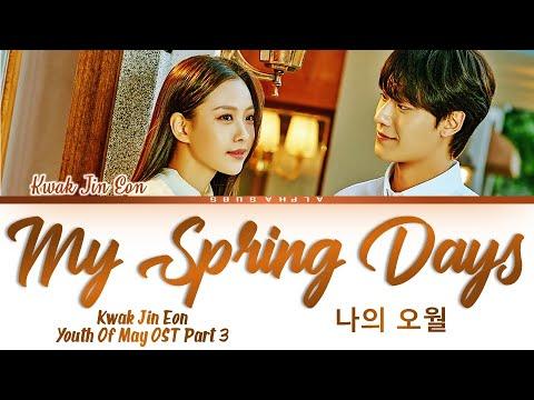 Kwak Jin Eon - My Spring Days mp3 letöltés