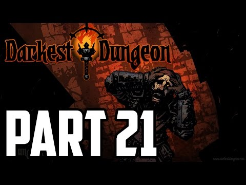 Mitch Plays Darkest Dungeon - Part 21 - This Was So Long Ago I Dont Even Know
