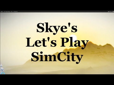 Skye's - Let's Play SimCity - Part 19 Commuter Town Complete !